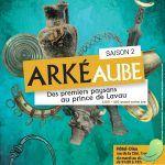 Exposition: Arkéaube