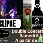 Concert: Eclipse et Between 2 Beers