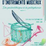 Du Paléolithique à la pataphonie – une histoire d'instruments musicaux.