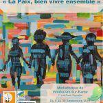"""Exposition itinérante """"La paix, bien vivre ensemble"""","""