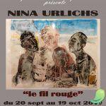"Exposition ""le fil rouge"" NINA URLICHS"