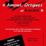 """Spectacle théâtre musical """"Amour, Drogues et Karaté"""""""