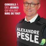 Alexandre Pesle dans Conseils à des jeunes qui veulent rire de tout