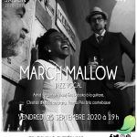 March Mallow - Ouverture de saison