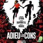 Cinéma: Adieu les cons