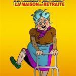 Comédie: Panique à la maison de retraite