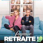 Cinéma: Joyeuse Retraite