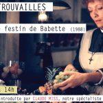 Ciné retrouvailles / Le festin de Babeth
