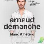 Arnaud Demanche  Blanc et hétéro