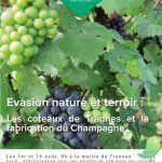 Evasion nature : Les coteaux de Trannes et la fabrication du Champagne