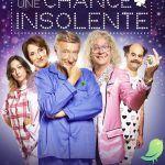 Théâtre: Une chance insolente