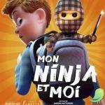 Cinéma: Mon Ninja et moi