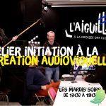 Atelier initiation à la création audiovisuelle avec Cédric Colombier