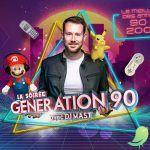 """Génération 90 avec Dj Mast + Boris """"soirée disco"""""""