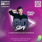 """""""80 Story"""" avec Danny Wild pour la """"Closing"""""""