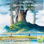 """Exposition itinérante """"La Planète, aujourd'hui ... et demain ?"""