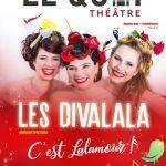 Spectacle musical:  C'est Lalamour !  par Les Divalala