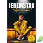 JEREMSTAR:  Enfin sur scène